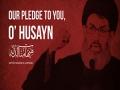 Our Pledge To You, O\' Husayn | Sayyid Hashim al-Haydari | Arabic sub English