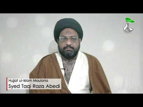 HAFTA-E-WAHDAT 1438 A.H - Clip 01 - Moulana Syed Taqi Raza Abedi