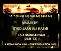 Majlis 15th Night of Safar 1438 Hijari By Allama Syed Jan Ali Shah Kazmi - Urdu