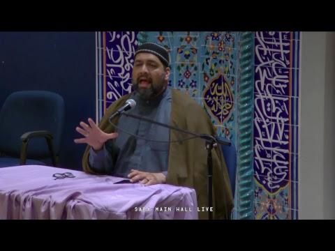[Ramadhan 11 (2017)] Syed Asad Jafri - Saba Center - 2017-06-06 - English