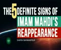 The 5 definite signs of Imam Mahdi's reappearance | Shaykh Bahmanpour | English