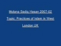 Sadiq Hasan Practices of Islam in West 2007 02 - Urdu