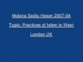 Sadiq Hasan Practices of Islam in West 2007 03 - Urdu