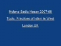 Sadiq Hasan Practices of Islam in West 2007 06 - Urdu