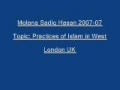 Sadiq Hasan Practices of Islam in West 2007 07 - Urdu