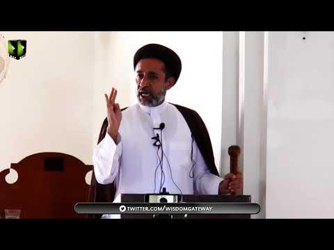 [ Friday Sermon ] H.I Muhammad Haider Naqvi | 06 July 2018 |  Masjid Yasrab Karachi - Urdu