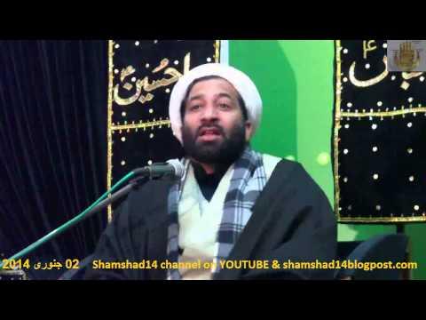 Majlis Shahadat Imam Hassan a.s 29 Safar 1435/02.01.2014 By Sheikh Sakhawat Ali Qumi d - Urdu
