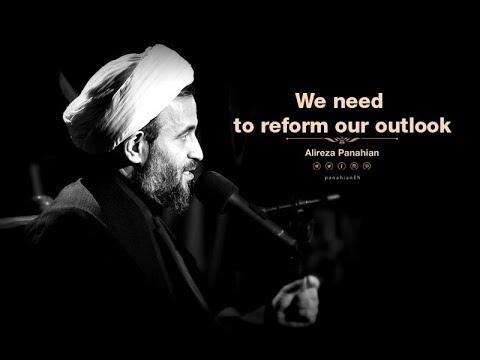[ Clip] We need to reform our outlook | Alireza Panahian Nov. 2018 -Farsi Sub English