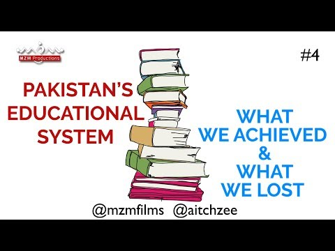 Season 1|Episode 4(ENGLISH)|Educational System of Pakistan|What We Achieved and What We Lost - English