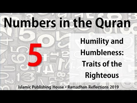 Humility and Humbleness: Traits of the Righteous - Ramadhan Reflections 2019 [Day 5] - English