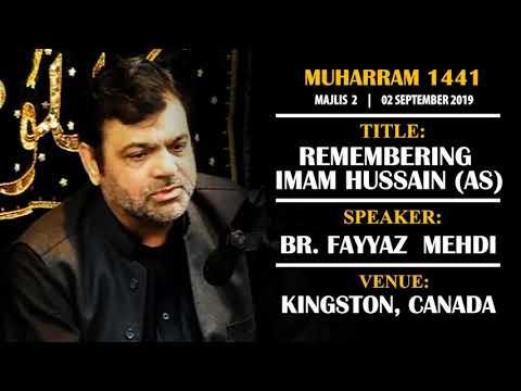 [02] Topic: Remembering Imam Hussain (as)   Br. Fayyaz Mehdi   Muharram 1441 - English