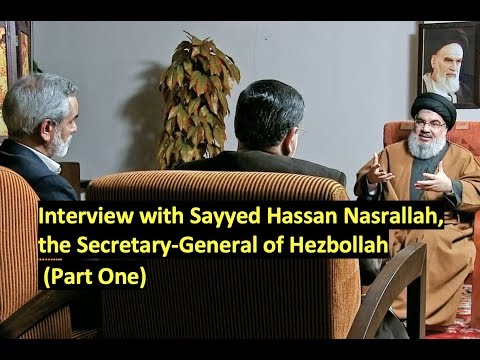 [1/5](ENGLISH DUBBED) Interview with Sayyid Hassan Nasrallah - Sept 2019