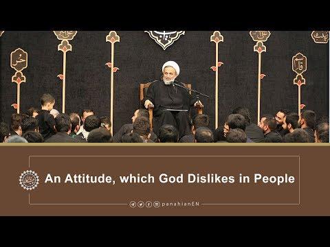 [Clip] An Attitude, which God Dislikes in People   Agha Alireza Panahian 2019 Farsi Sub English