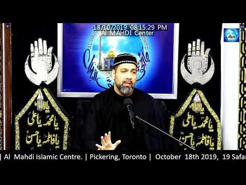 [Arbaeen Majlis 1/3] Topic: Barriers of our Path | Syed  Asad Jafri Al  Mahdi Islamic Centre. Safar 1441/2019 English