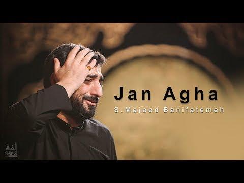 Jan Agha    Sayed Majeed Banifatemeh   Farsi sub English