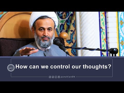 [Clip] How can we control our thoughts | Agha  Ali Reza Panahian Oct.30,2019 Farsi Sub English