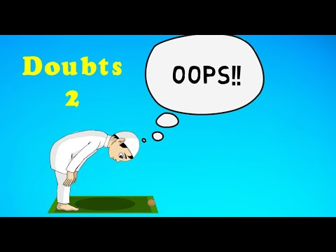 Doubts in Prayer - Part 2 - Salah -  English