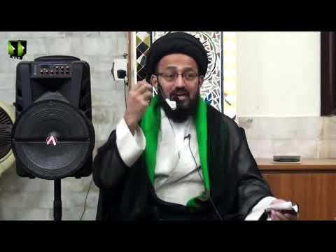 [Majlis] Topic: Neyat Or Uska Insani Zindagi May Kirdaar | H.I Sadiq Raza Taqvi - Urdu