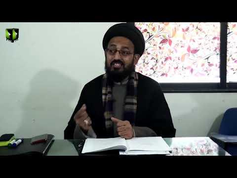 [Lecture 6] Elm -e- Irfan | علم عرفان | H.I Sadiq Raza Taqvi - Urdu