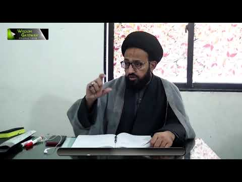 [Lecture 16] Elm -e- Irfan | علم عرفان | H.I Sadiq Raza Taqvi - Urdu