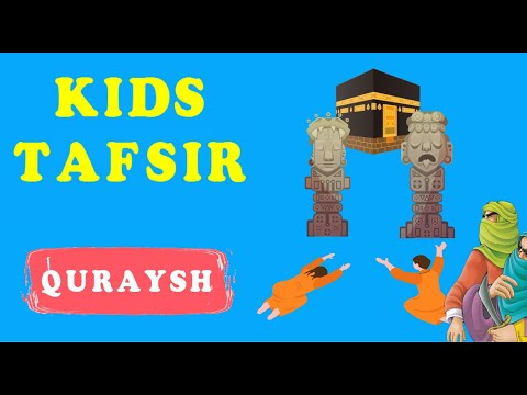 NEW SERIES !! Quran Tafsir for Kids - SURAT QURAYSH - English