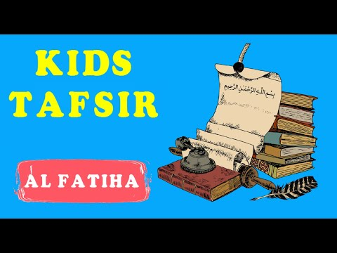 NEW SERIES !! Quran Tafsir for Kids - SURAT AL FATIHA