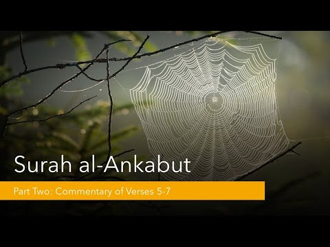 Commentary of Surah al-Ankabut [The Spider] - Part 2 - English