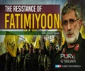 The Resistance of FATIMIYOON | Gen. Esmail Qaani | Farsi Sub English
