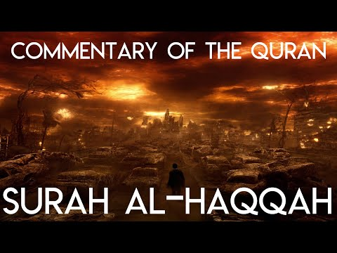 Commentary of Surah al-Haqqah - Session 5 of 5 - English