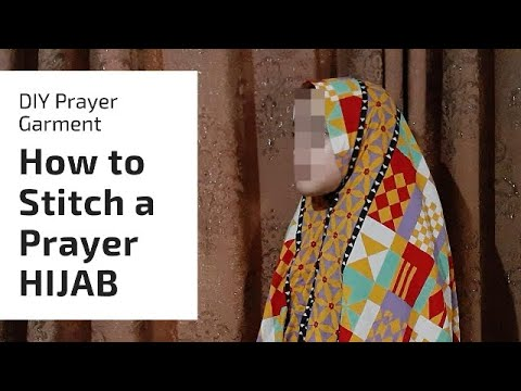 DIY PRAYER Chader/Hijab :How to stitch a Prayer Hijab from dupatta 2020 Urdu