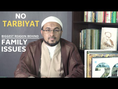 [2] Tarbiyat in The 21st Century - Kyun Itne FAMILY ISSUES? - Urdu