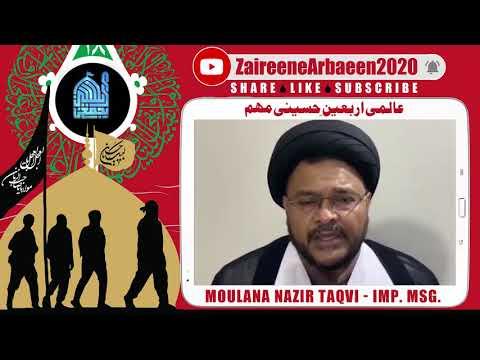 Clip   Aalami Zaireene Arbaeen 2020   Moulana Nazir Taqvi   Arbaeen Se Dushmano Ko Jawaab - Urdu