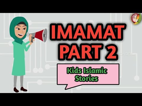 Imamat part 2 | Kids Islamic Stories | Muslim | Kaz School | English