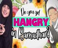 Do you get HANGRY in Ramadhan?   Today I Thought   English