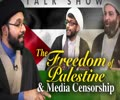 The Freedom of Palestine & Media Censorship   IP Talk Show   English