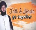 Faith & Reason Go Together   UNPLUGGED   English