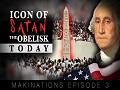 Icon of Satan P. 2/2 The Obelisk Today   Makinations Ep. 3   English