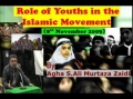 8th Nov09 - Role of Youths in the Islamic Movement by  Agha AMZAIDI - Urdu