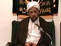 [08] Maulana Muhammad Baig - Seerah of Prophet Muhammad (s) - English