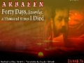 Noha - Arbaeen - Forty Days, Everyday, a Thousand Times I Died - Farsi sub English