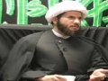 Reviving Our Spirituality - Sh. Hamza Sodagar   Lecture 06 Arbaeen 1431 (2010) [HD] - English