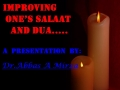 Improving One-s Salaat and Dua - English Presentation