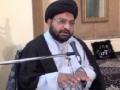 [Ramadhan 2012][Majlis 3] Adl Dar Nahjul Balagha - Moulana Taqi Agha - Urdu