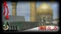 [3] Hussain (A.S) Ya Aba Abdillah e Ilhussain (A.S) - ISO Nohay 2012/2013 - Muharram 1434 - Urdu