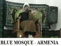 Azadari in Armenia - Yerevan - Night of Aza in Blue Mosque - Farsi