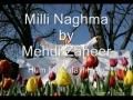 Mehdi Zaheer - Hum Mustafavi Hein-Old Muslim Unity Song-Urdu