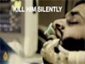 Kill Him Silently - Part 2 - English