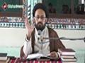 [Dars 07] Nahj ul Balagha Course - H.I Sadiq Taqvi - 09 Aug 2015 - Urdu