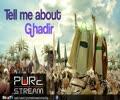 Tell me about Ghadeer - H.I Panahian - Farsi sub English