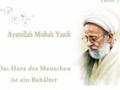 Ayatollah Misbah Yazdi - Das Herz des Menschen ist ein Behälter - Farsi sub German